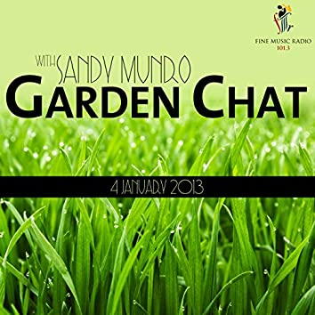 Garden Chat (4 January 2013)