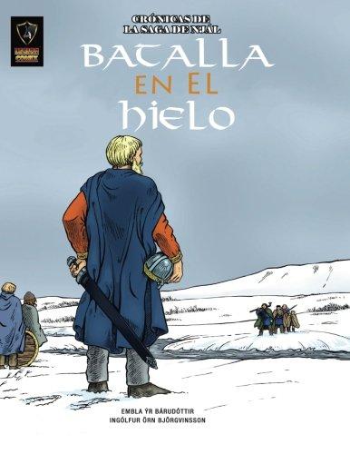 Batalla en el Hielo: Volume 3 (Crónicas de la Saga de Njal)