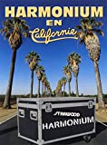 Harmonium//En Californie/In California...