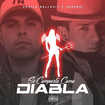 Se Comporta Como Diabla (feat. Negroni)