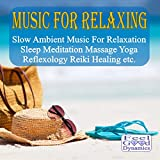 Music For Relaxing CD - Slow Amb...