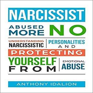 Narcissist: Abused No More: Understanding Narcissistic Personalities and Protecting Yourself from Emotional Abuse audiobook cover art