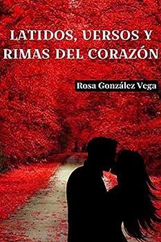Latidos Versos y Rimas del Corazón  Spanish Edition