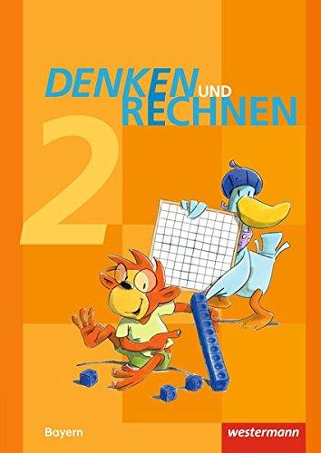 Denken und Rechnen - Ausgabe 2014 für Grundschulen in Bayern: Schülerband 2: mit Schutzumschlag