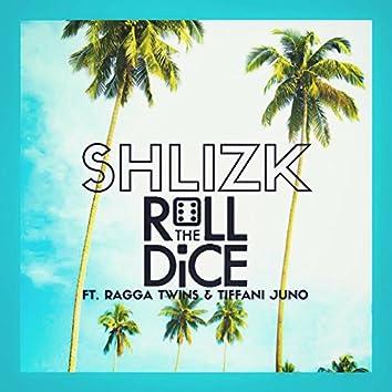 Roll the Dice (feat. Ragga Twins & Tiffani Juno)