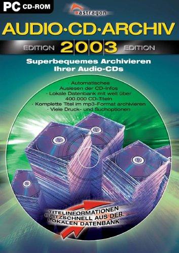 Audio-CD-Archiv, Edition 2003, CD-ROMSuperbequemes Archivieren Ihrer Musik- und mp3-CDs. Für Windows 98SE/Me/2000/XP