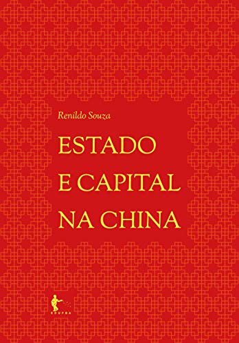 Couverture du livre Estado e capital na China (Portuguese Edition)