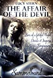 The Affair of the Devil: Sammelband: Sins of a fateful Night, Divide et Impera, Forgiveness (Devil Reihe)