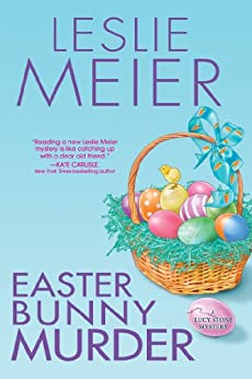Easter Bunny Murder (A Lucy Stone Mystery Series Book 19) by [Leslie Meier]