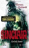Sinclair - Dead Zone: Roman - Dennis Ehrhardt