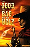Good, The Bad and The Ugly, The TPB #1 VF/NM...