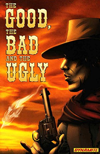 Good, The Bad and The Ugly, The TPB #1 VF/NM ; Dynamite...