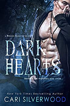 Dark Hearts: a #wicked trilogy like no other by [Cari Silverwood]