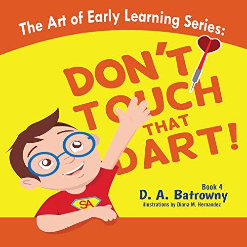 Couverture de Don't Touch That Dart!