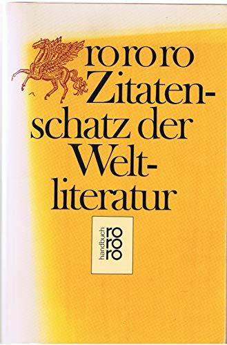 rororo Zitatenschatz der Weltliteratur