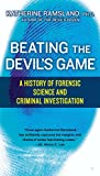 Image of Beating the Devil's Game: A History of Forensic Science and Criminal