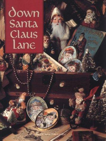 Down Santa Claus Lane (Christmas Remembered ; Bk. 8)