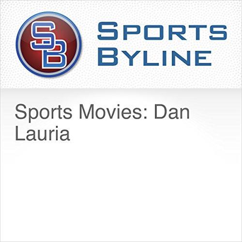 Sports Movies: Dan Lauria cover art