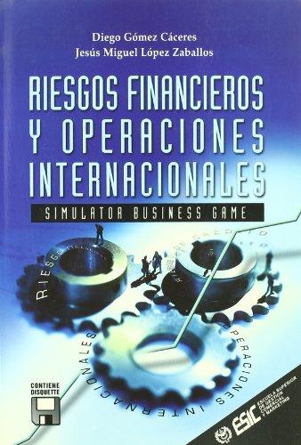 Riesgos financieros y operaciones internacionales (Libros profesionales)