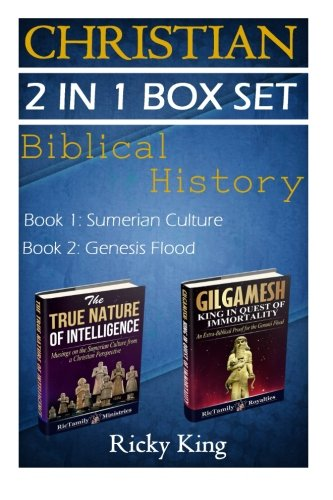 Christian 2-in-1 Box Set: The True Nature of Intelligence; and Gilgamesh: King in Quest of Immortality (Sumerian Epic. Sumerian History, ... Sumerian Tablets, Sumerian Language)