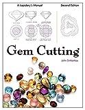 Gem Cutting: A Lapidary's Manual, 2nd Edition - John Sinkankas