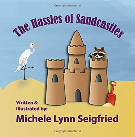 The Hassles of Sandcastles