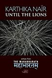 Nair, K: Until the Lions (ARC International Poets) - Karthika Nair
