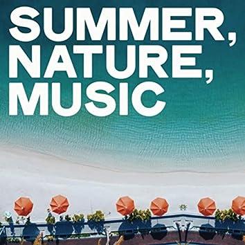 Summer, Nature, Music