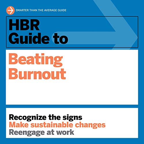HBR Guide to Beating Burnout cover art