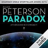 Am Abgrund der Ewigkeit: Paradox 1