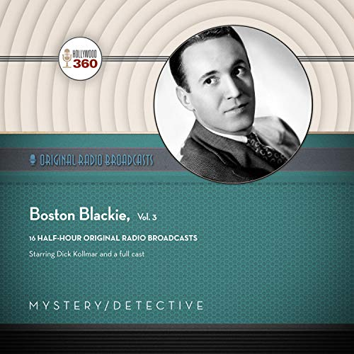 Boston Blackie, Vol. 3 audiobook cover art