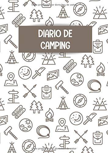 Diario de camping: Es un libro y cuaderno de acampada que te permite registrar todas tus escapadas y vacaciones de camping en familia o con amigos - ... o amantes del camping (Spanish Edition)