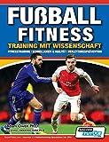 Fußball Fitness Training mit Wissenschaft - Fitnesstraining - Schnelligkeit & Agilität -...