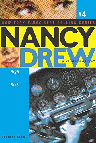 Download High Risk (Nancy Drew (All New) Girl Detective Book 4) (English Edition) B005D7FJXI