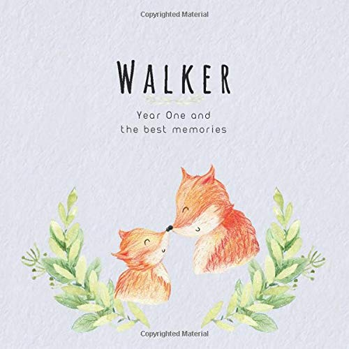 Walker Year One and the best Memories: Baby Book I Babyshower or Babyparty Gift I Keepsake I Memory Journal with prompts I Pregnancy Gift I Newborn Notebook I For the parents of Walker
