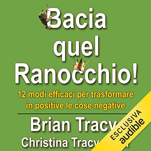 Bacia quel ranocchio! audiobook cover art