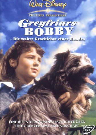 Greyfriars Bobby - Die wahre Geschichte eines Hundes