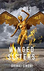 Winged Sisters by Dhiraj Sindhi   Top 10 Best Books of 2019   Fiction   India   Indian Book Blogger Dhiraj Sindhi