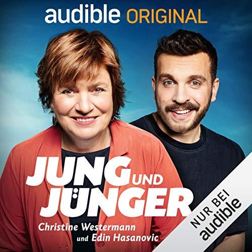 jung und jünger - mit Christine Westermann und Edin Hasanovic (Original Podcast) Titelbild