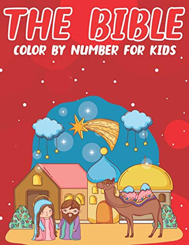 The Bible Color By Number For Kids: Bible Stories Inspired Color By Number Pages With Bible Verses (volume 2)