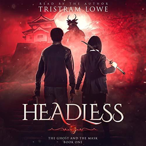 Headless Audiobook By Tristram Lowe cover art