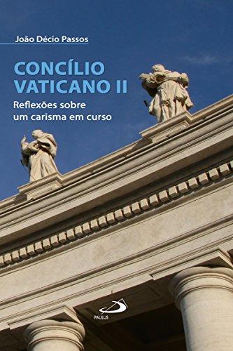 Concílio Vaticano II: Reflexões sobre um carisma em curso (Comunidade e missão)