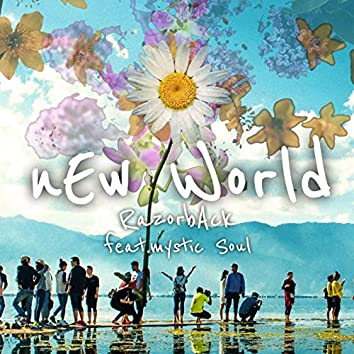 nEw World (feat. Mystic Soul)