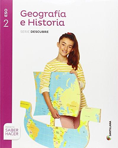 GEOGRAFIA E HISTORIA SERIE DESCUBRE 2 ESO SABER HACER - 9788414101674