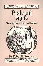 Prakruti: Your Ayurvedic Constitution