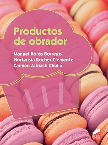 Productos de obrador: 80 (Industrias alimentarias)