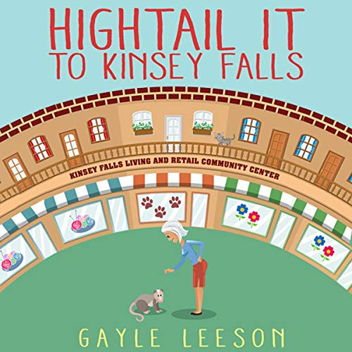 Hightail It to Kinsey Falls audiobook cover art