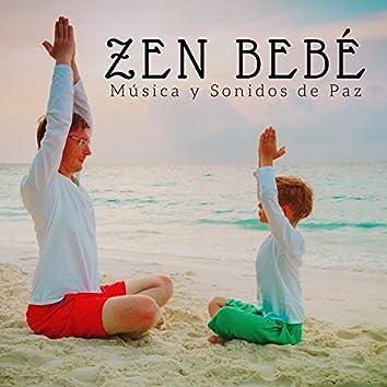Zen Bebé - Música y Sonidos de Paz para los Niños Pequeños, Música Relajante para los Bebés