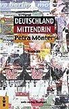 Petra Mönter: Deutschland mittendrin