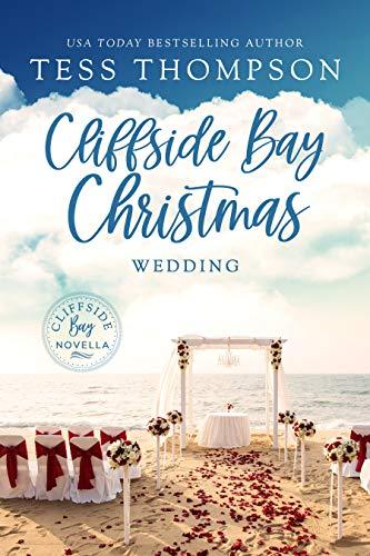 Christmas Wedding: Cliffside Bay Novella